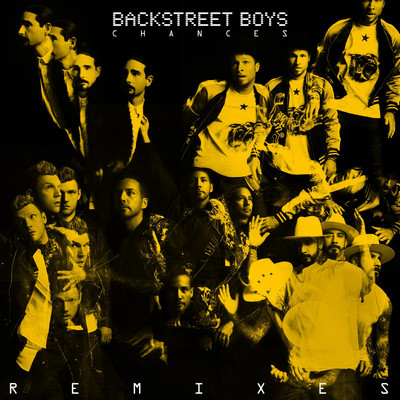 アルバム/Chances (Remixes)/Backstreet Boys