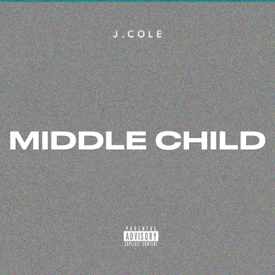 シングル/MIDDLE CHILD/J. Cole