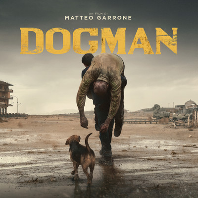 アルバム/Dogman (Original Motion Picture Soundtrack)/Various Artists