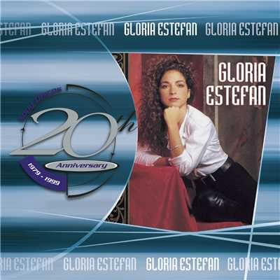 アルバム/20th Anniversary/Gloria Estefan