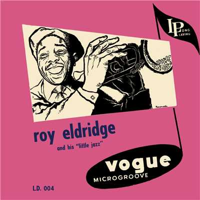 アルバム/Roy Eldridge and His Little Jazz/Roy Eldridge