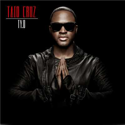 アルバム/TY.O (International Version)/Taio Cruz