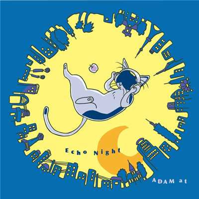アルバム/Echo Night/ADAM at