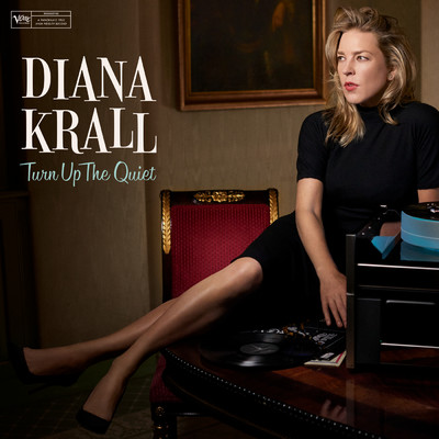 ハイレゾアルバム/Turn Up The Quiet/Diana Krall