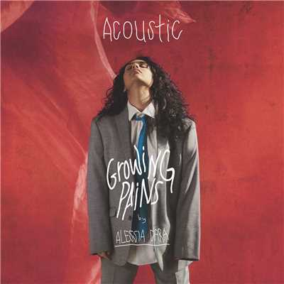 Growing Pains (Acoustic)/Alessia Cara