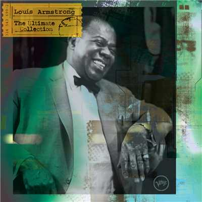 アルバム/The Ultimate Collection: Louis Armstrong/Louis Armstrong