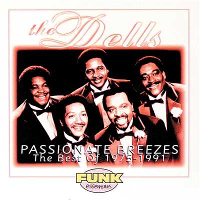 アルバム/Passionate Breezes: The Best Of The Dells 1975-1991/The Dells