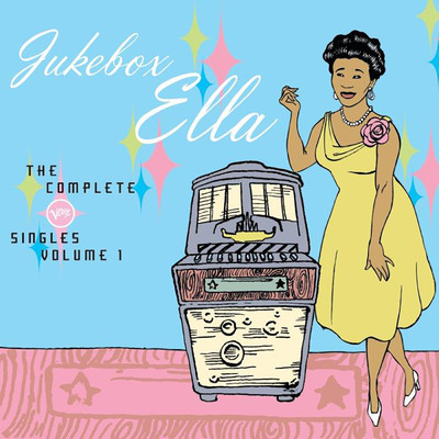 アルバム/Jukebox Ella: The Complete Verve Singles (Vol. 1)/Ella Fitzgerald