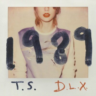1989 (Deluxe Edition)/Taylor Swift