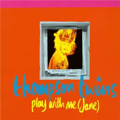 アルバム/Play With Me (Jane)/Thompson Twins