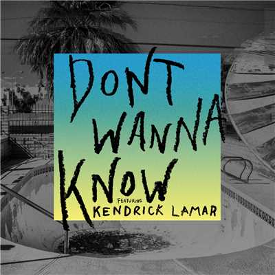 着うた®/Don't Wanna Know (featuring Kendrick Lamar)/Maroon 5