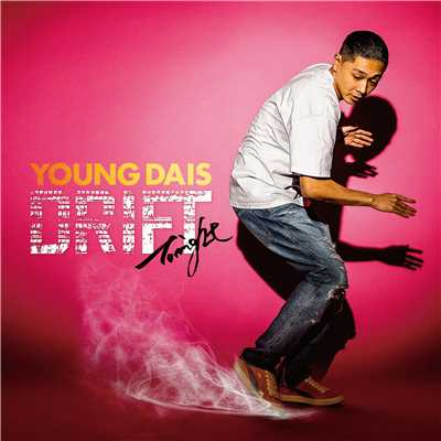 シングル/Drift Tonight/YOUNG DAIS