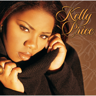 All I Want Is You (featuring K-Ci, Gerald Levert/Album Version)/Kelly Price