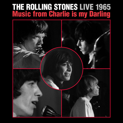 ハイレゾアルバム/Live 1965: Music From Charlie Is My Darling/The Rolling Stones