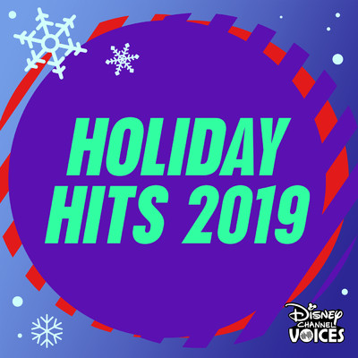 アルバム/Disney Channel Holiday Hits 2019/Various Artists