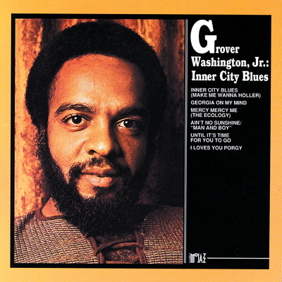 シングル/Until It's Time For You To Go/Grover Washington, Jr.