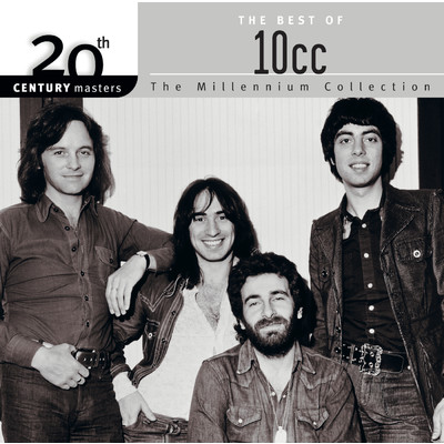 アルバム/20th Century Masters: The Millennium Collection: Best Of 10CC/10cc