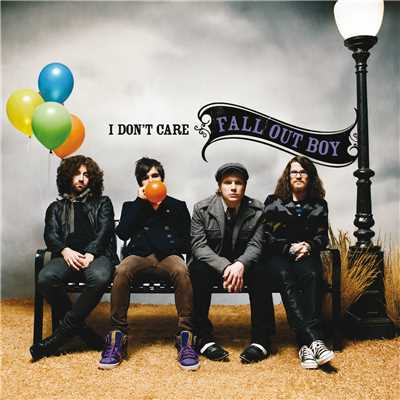 アルバム/I Don't Care/Fall Out Boy