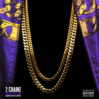 シングル/I Luv Dem Strippers (featuring Nicki Minaj/Chopped Not Slopped)/2 Chainz