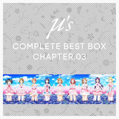 アルバム/μ's Complete BEST BOX Chapter.03/μ's
