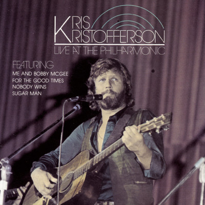 アルバム/Live at the Philharmonic/Kris Kristofferson