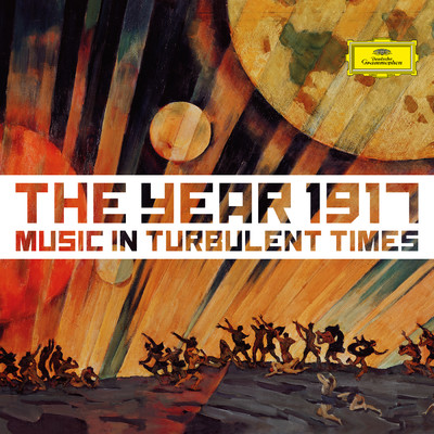 アルバム/1917 - Music In Turbulent Times/Various Artists