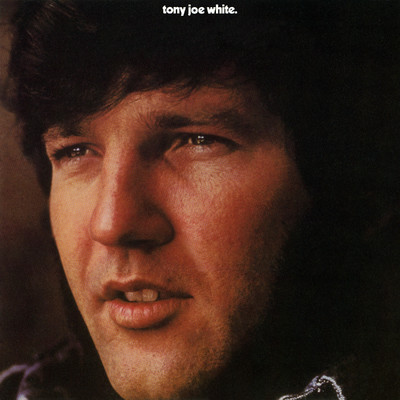 Delta Love/Tony Joe White