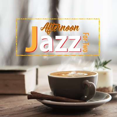 アルバム/Afternoon Jazz For Two/Lemon Tart
