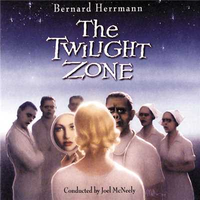 アルバム/The Twilight Zone/Bernard Herrmann