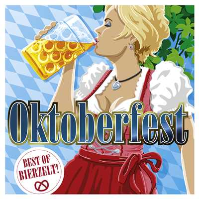 アルバム/Oktoberfest: Best of Bierzelt!/Various Artists