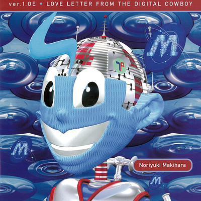 アルバム/ver.1.0E LOVE LETTER FROM THE DIGITAL COWBOY (2012 Remaster)/槇原敬之