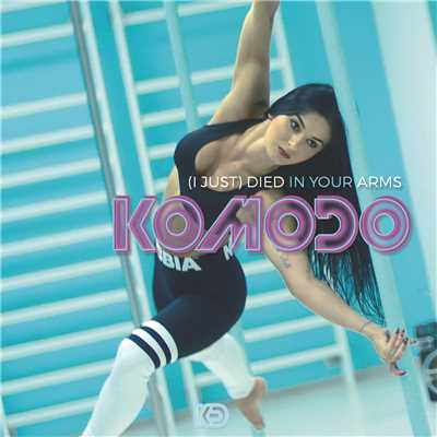 シングル/(I Just) Died In Your Arms (Club Radio Edit)/Komodo