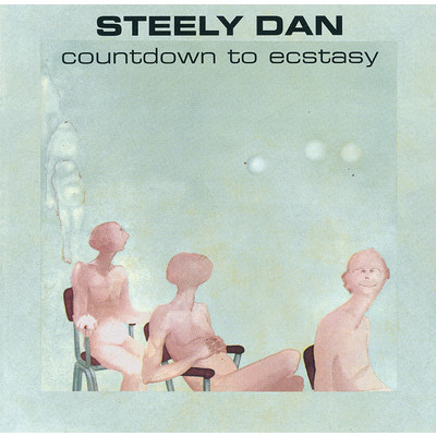 アルバム/Countdown To Ecstasy/Steely Dan