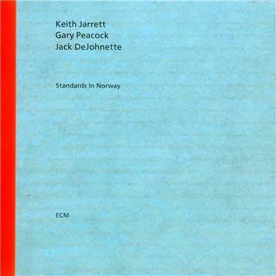 アルバム/Standards In Norway/Keith Jarrett Trio