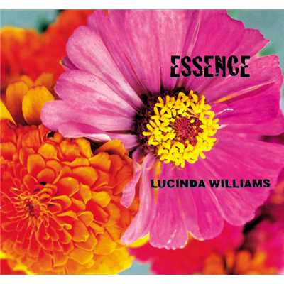 アルバム/Essence/Lucinda Williams