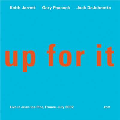 アルバム/Up For It/Keith Jarrett Trio