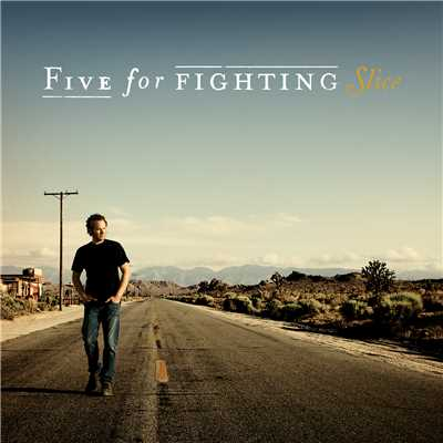 シングル/Chances/Five For Fighting