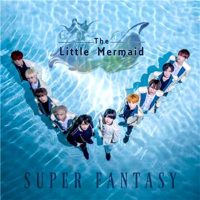 Mermaid (instrumental)/SUPER FANTASY