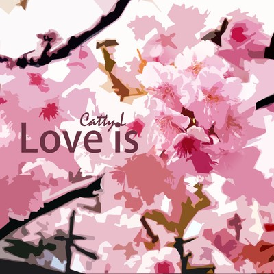 シングル/Love is/Catty.L