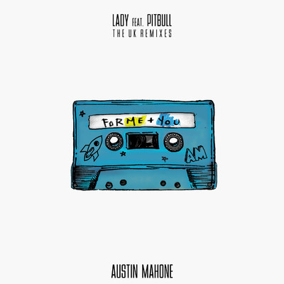 アルバム/Lady (feat. Pitbull) [The UK Remixes]/Austin Mahone