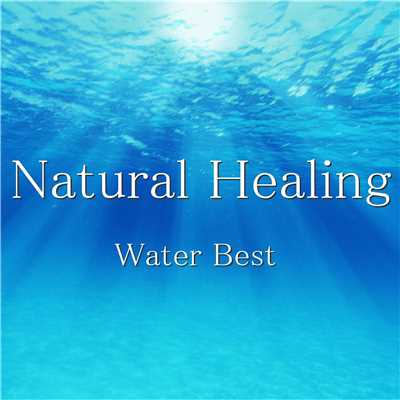 アルバム/Natural Healing Water Best/神山純一