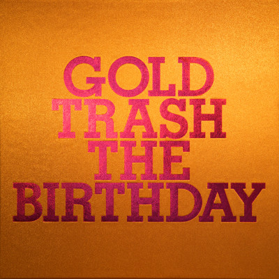 アルバム/GOLD TRASH/The Birthday
