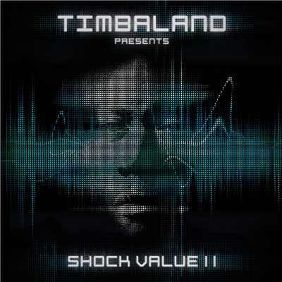 アルバム/Shock Value II/Timbaland