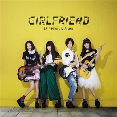 歌詞/15/GIRLFRIEND