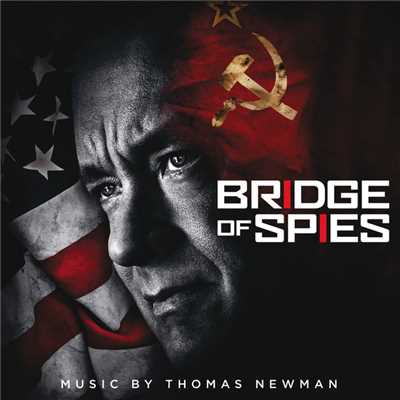 "シングル/Hall of Trade Unions, Moscow (From ""Bridge of Spies""/Score)/トーマス・ニューマン"
