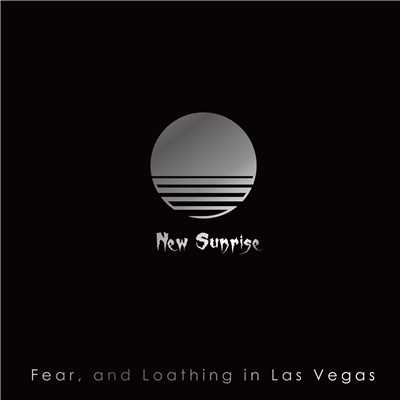 アルバム/New Sunrise/Fear, and Loathing in Las Vegas