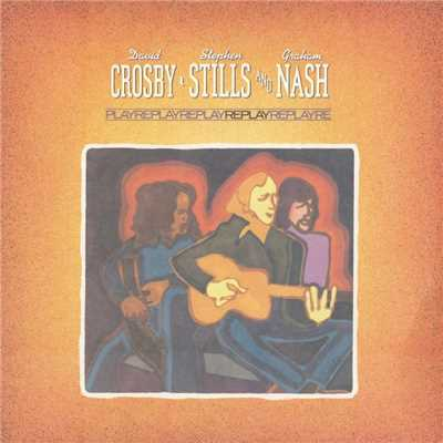 アルバム/Replay/Crosby, Stills & Nash
