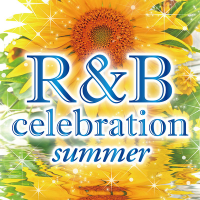 アルバム/R&B Celebration-Summer-/Various Artists