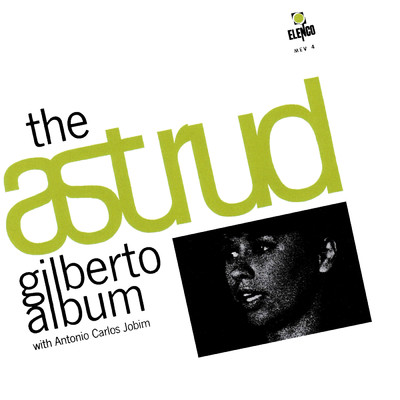 アルバム/The Astrud Gilberto Album With Antonio Carlos Jobim/Astrud Gilberto/Antonio Carlos Jobim