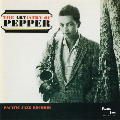 アルバム/The Artistry Of Pepper/Art Pepper